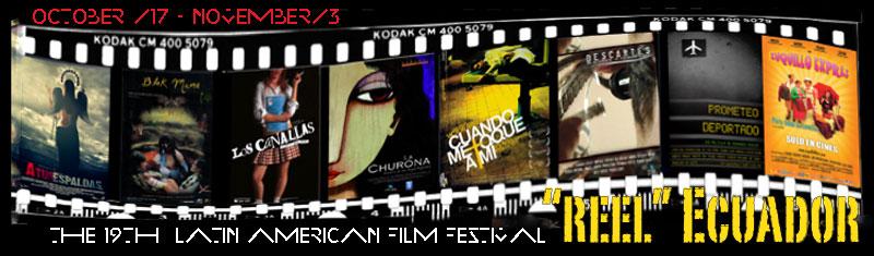 Reel Ecuador The 19th Latin American Film Festival University Of Louisville